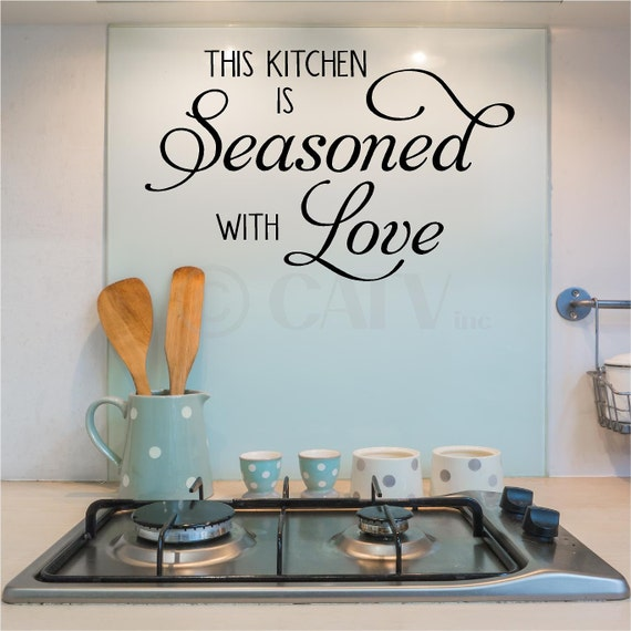 This Kitchen Is Seasoned With Love Vinyl Lettering Wall Decal