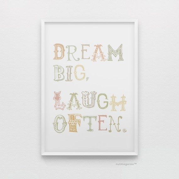 Dream Big, Laugh Often nursery art printable - Digital Art Download - 8x10 Print Sizes