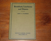 Breakfasts Luncheons and Dinners Boston Cooking School Mary Chambers 1932