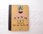 1916 little book / Poems That Have Helped Me ...S.E. Kiser... hardcover with dust jacket