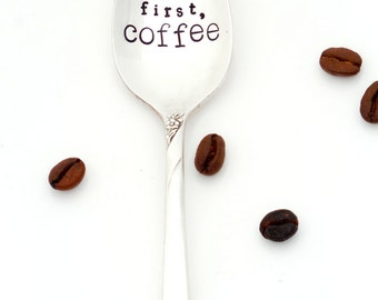 but first, coffee stamped teaspoon. The ORIGINAL Hand Stamped Vintage Coffee Spoons™  by Sycamore Hill. Gift Idea for Coffee Lover.