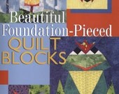 Beautiful Foundation-Pieced Quilt Blocks by Mary Jo Hiney