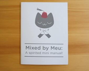 Mixed by Meu: A spirited mini manual! zine