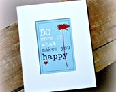 Art Print- Motivational Print-Inspirational Print- Do More of What Makes you Happy