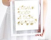 """Motivational Gold Metallic Wall Art or Print  - """"Dream Doer and Goal Reacher"""""""