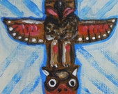 Original ACEO Totem Pole Painting, a Seattle Totem Provided all the Inspiration for this Little Treasure