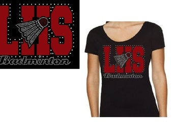 Customize your school-Badminton LHS Custom Glitter Rhinestone Shirt