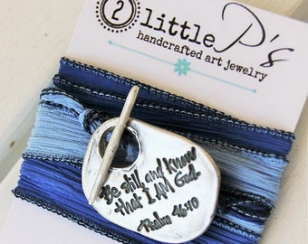 Wrap Bracelet, Christian Jewelry ~ Be Still and Know, Psalm 46:10, Inspirational gift for her