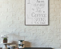 Coffee Wall Art, T.S. Eliot Quote, Coffee Shop Decor, Coffee Quote Art, Coffee Cup Decor, Kitchen Art