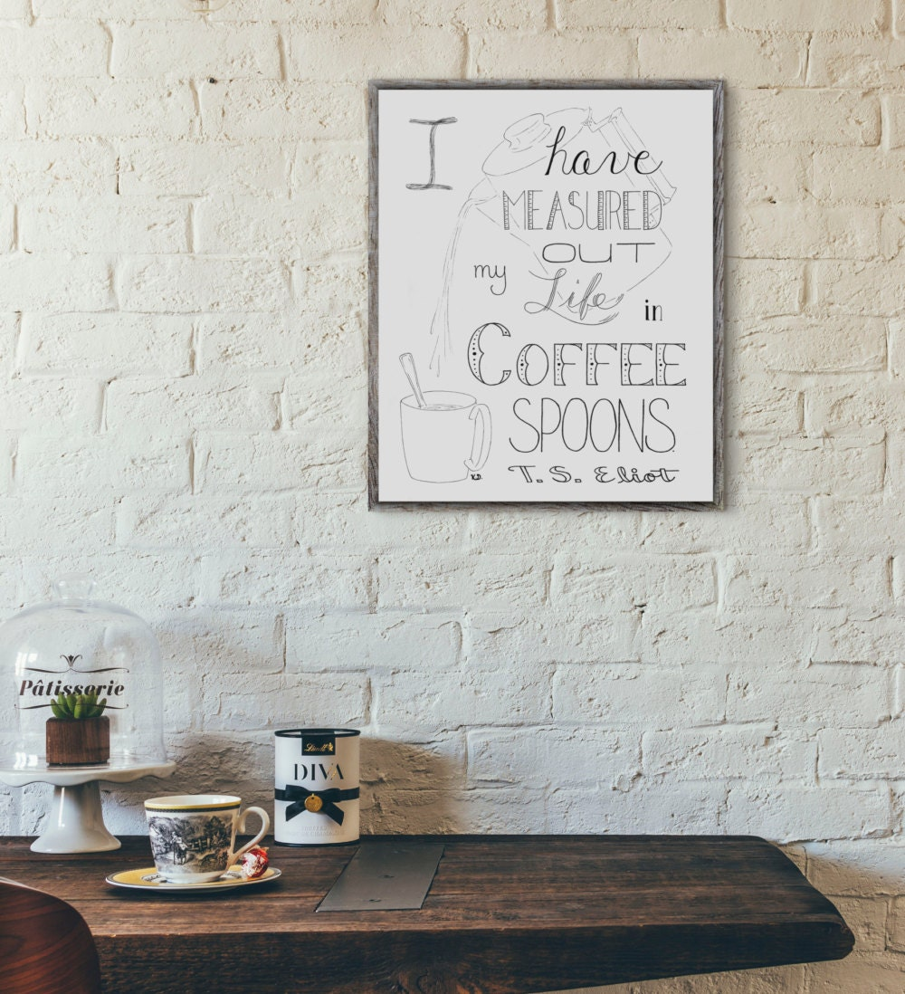 Coffee wall art t s eliot quote coffee shop decor coffee Decorating items shop near me