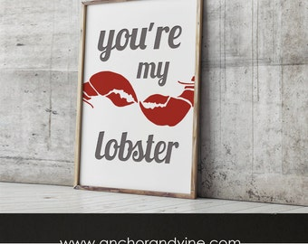 DIGITAL DOWNLOAD // You're My Lobster