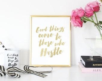 Hustle Gold Foil Print