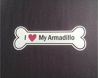 I Heart My Armadillo Bumper Sticker - White, Bone-Shaped (I Love My Armadillo)