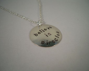 Believe in Miracles, Hand Stamped Metal Inspirational Necklace