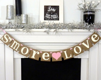 S'MORE LOVE Banner / Wedding Reception / Dessert Table Sign / Love is Sweet / S'more Bar / Wedding Decor / Reception Decor / Chocolate Bar