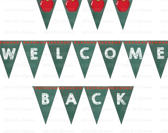 Welcome Back - Printable Instant Download - Banner - Sign - Bunting - Pennant - School
