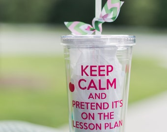 Keep Calm Teacher cup/ teacher gift
