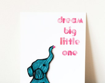 Elephant Nursery Art Print - Dream Big Little One - Nursery Quote Art - Nursery Decor - Kids Wall Art - Children's Art