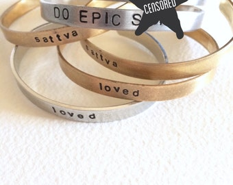 Do Epic S**t Stamped Cuffs, Yoga Jewelry. Inspiration Jewelry. Stamped Bracelets. *mature*