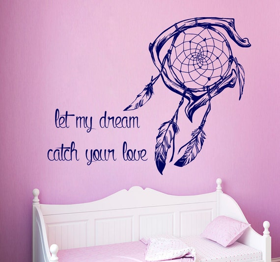 Dream Catcher Phrases Dream Catcher Wall Decal Quote Let My Dream Catch Your Love 14
