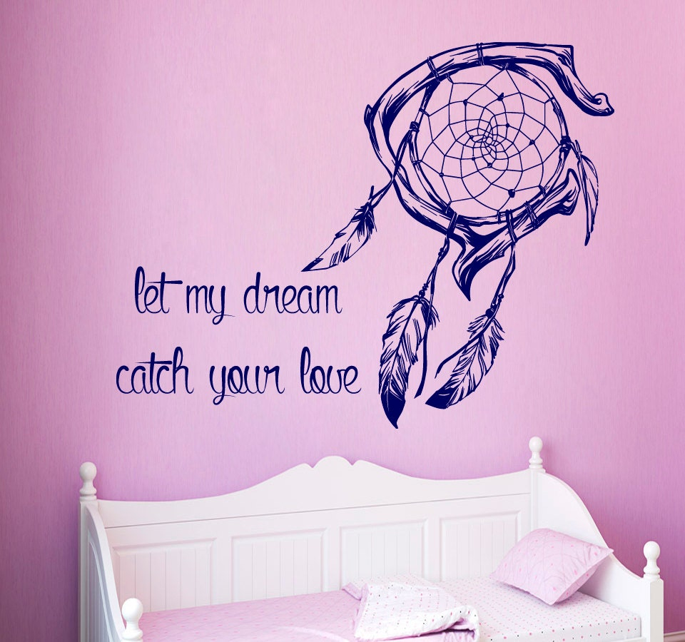 Short Sweet I Love You Quotes: Dream Catcher Wall Decal Quote Let My Dream Catch Your Love