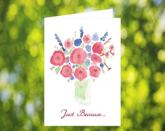 Just Because Card Download: Watercolor Flower Vase Card - Digital Download - Downloadable Card