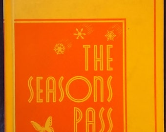 The Seasons Pass - The How and Why Science Books  California State Series (1938)