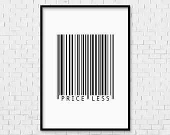 Priceless Print - instant download love boyfriend girlfriend husband wife new baby gift idea barcode motivational minimal art typography