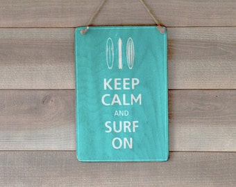 Keep Calm Surf on - Panel in decorative wood - print on wood - retro Panel - plate wall