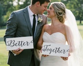 Better Together Signs Rustic Chair Signs Wood Wedding Signs Photo Props Shabby Chic Woodland Wedding Signs Rustic Wedding Signs Black White