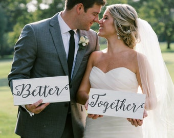 Better Together Signs Rustic Chair Signs Wood Wedding Signs Photo Props Black And White Wedding Signs Rustic Wedding Signs Modern Signs