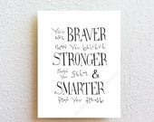 You are BRAVER than you believe, Winnie the Pooh inspirational quote, nursery kids wall art print, teen room dorm decor, graduation gift