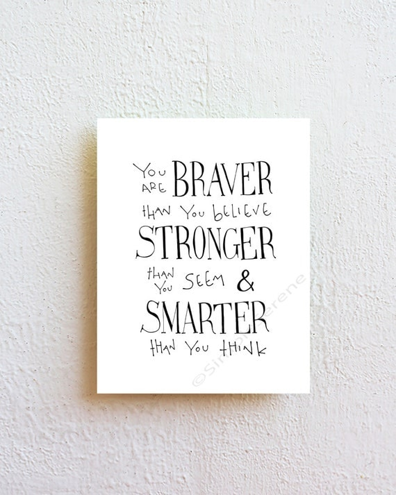 You Are Braver Than You Believe Winnie The Pooh Quote