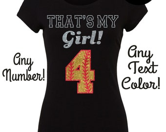 """Custom Glitter """"That's My Girl!"""" Softball T-Shirt - Customize with Any Number or Color"""