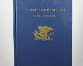 Vintage Booth Tarkington Book By Keith J. Fennimore 1974 Twayne's United States Authors Series 238