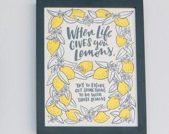 When Life Gives You Lemons... Print