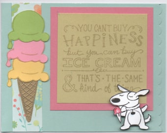 You Cant buy Happiness but you can buy ICE CREAM - blank Card