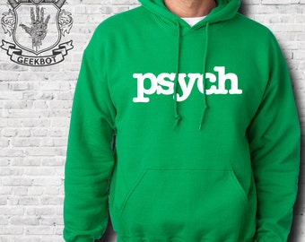 Psych Hoodie - Premium Hooded Sweatshirt - Screen Printed S-5XL