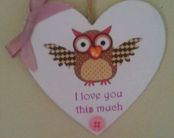 "hanging heart with owl. ""i love you this much"" perfect gift"