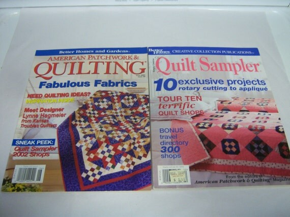 Two Quilt Magazines Quilt Sampler American Patchwork And