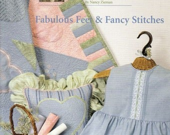 "Sewing With Nancy ""Fabulous Feet & Fancy Stitches"" by Nancy Zieman, Sewing Machine Accessories Instructional Book, Sewing Patterns"