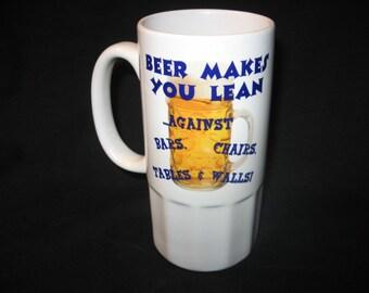 Beer makes you lean...
