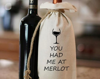 You Had Me At Merlot, Wine Bag