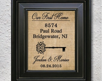 Our first Home, First home print, Our first house, Personalized housewarming gift, New home decor, New home burlap print -6V