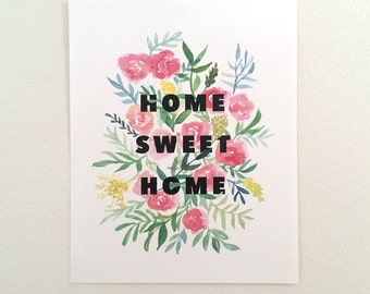 Home Sweet Home Watercolored Art Print