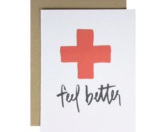 Hand Lettered Sympathy Card, Hipster, Minimalist Feel Better, Red Cross, Hand Painted