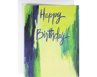 Abstract Birthday Card, Modern birthday card, Hand Lettered, hand painted, painterly, watercolor, Green