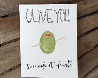 OLIVE YOU so much it hurts.