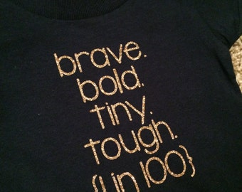 Brave. Bold. Tiny. Tough. (1 in 100) to support CHD - LONG SLEEVED