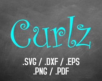 Curlz Font Design Files For Use With Your Silhouette Studio Software, DXF Files, SVG Font, EPS Files, Svg Fonts, Curlz Silhouette